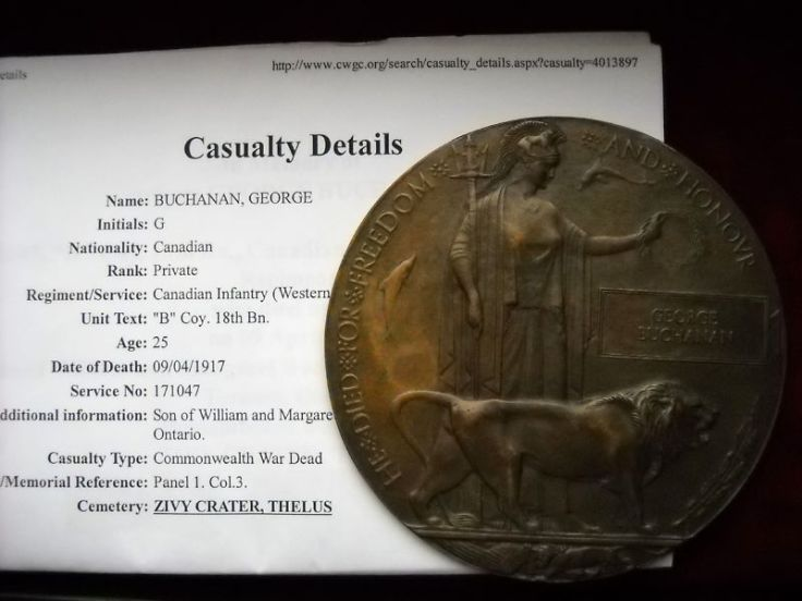Memorabilia – Commemorative Plaque (Death Penny) for George Buchanan. Originally 83rd Bn, KIA with the 18th Bn, B Coy. Submitted by BGen G Young, 15th Battalion Memorial Project Team Source: CVWM