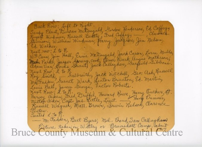 Reverse of previous photograph with names of soldiers. Source: Bruce County Museum for full list go to http://brucemuseum.pastperfectonline.com/photo/77A29F11-2AFA-44C8-BDD3-181373084510
