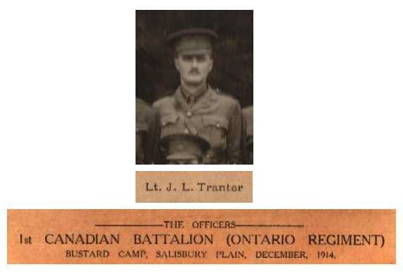 Lt Tranter served in the 32nd Bruce Regiement with Major Nelson