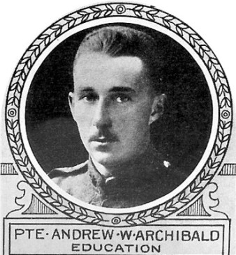 Photo of Andrew Archibald – From: The Varsity Magazine Supplement published by The Students Administrative Council, University of Toronto 1918. Submitted for the Soldiers' Tower Committee, University of Toronto, by Operation Picture Me. Source: CVWM