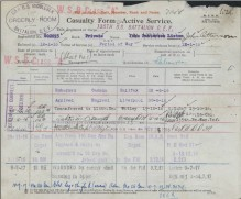 Field Medical Card for Private Liston when he was wounded and two Casualty Forms - Active Serivce. The first one is Private Liston's and the second one is my Grandfather's form. Both soldiers were wounded on the same day and, probably, while residing in the same billet.