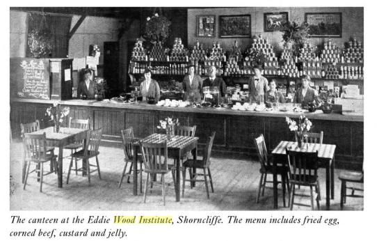 Canteen at Eddie Wood Institure Source Dover and Folkestone During the Great War Mickeal George Christine George Page 49