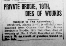 Private Brodie 18th Dies of Wounds London Advertiser March 2 1916 Page 1