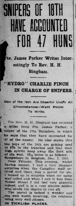 Snipers of 18th Have Accounted For 47 Huns Pte. James Parker Part 1 London Free Press Circa December 1915